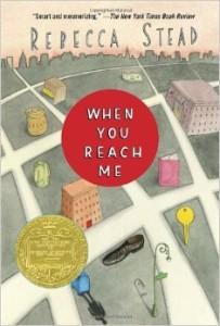 """When You Reach Me"" by Rebecca Stead"