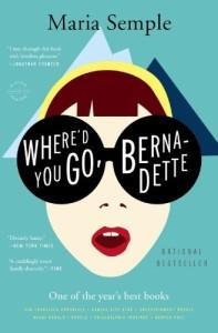 """Where'd You Go Bernadette?"" By Maria Semple"